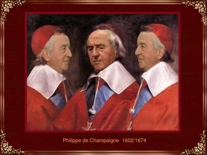 Philippe de Champaigne  1602/1674