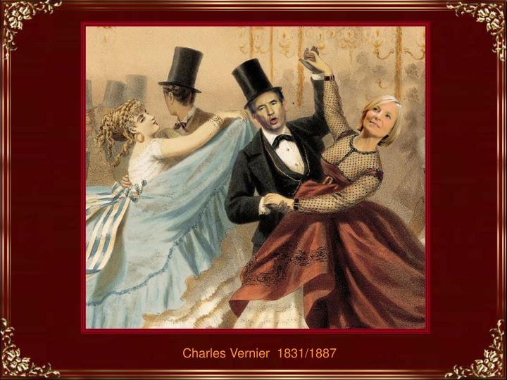 Charles Vernier  1831/1887