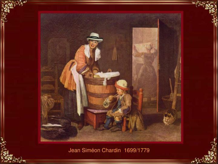 Jean Siméon Chardin  1699/1779