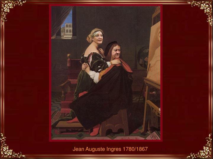 Jean Auguste Ingres 1780/1867