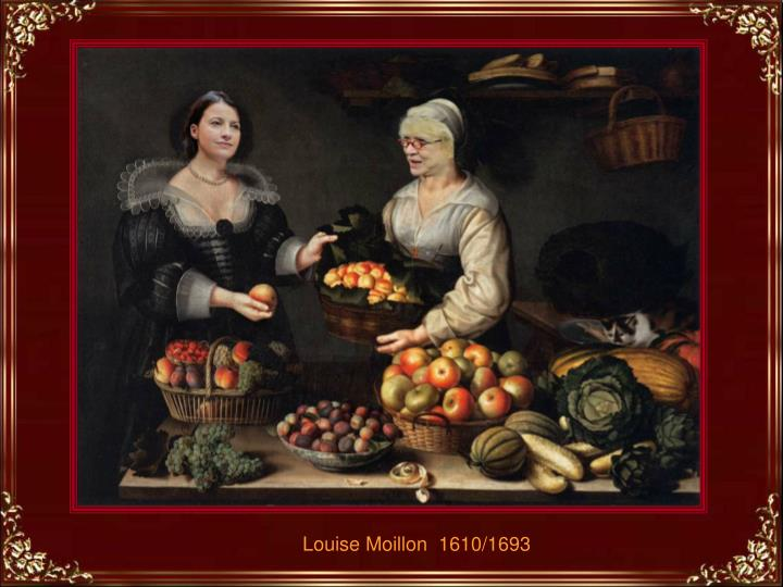 Louise Moillon  1610/1693