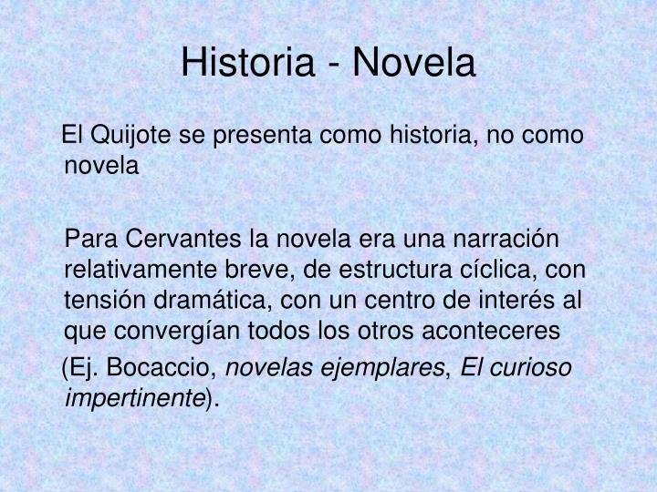 Historia - Novela
