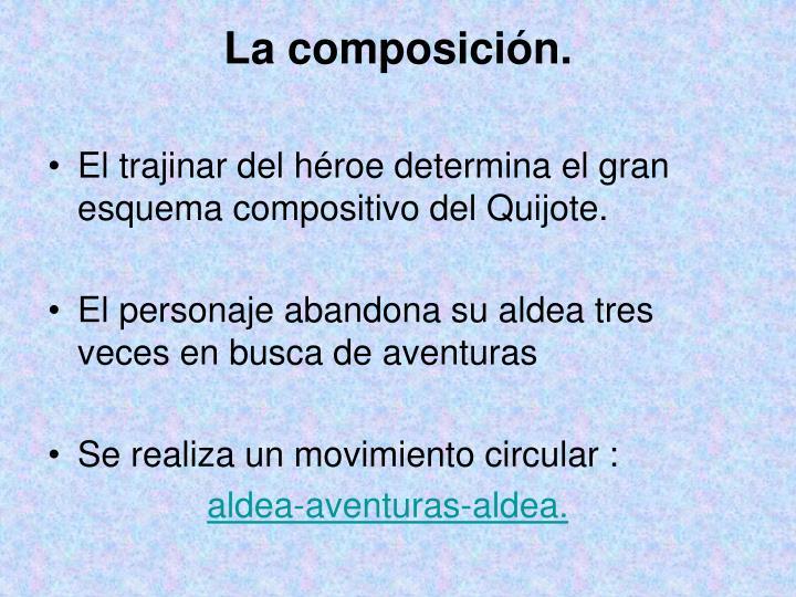 La composición.