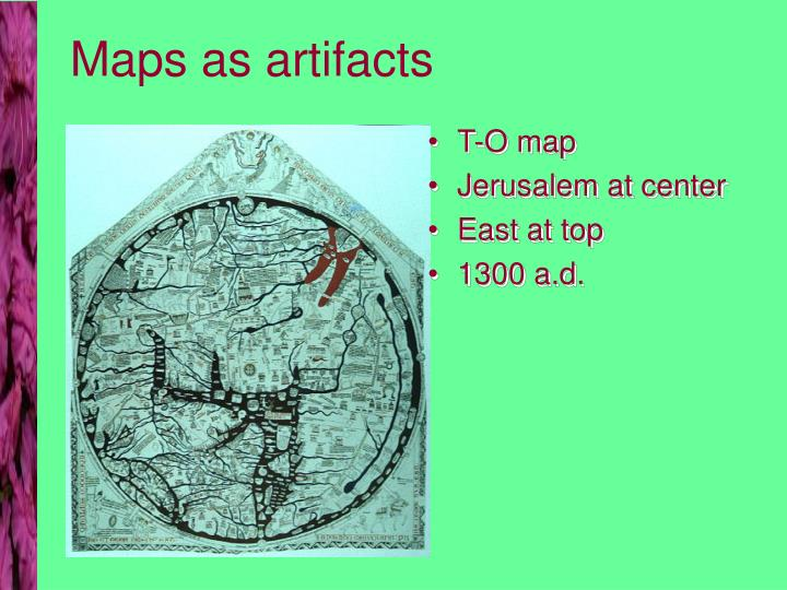 Maps as artifacts