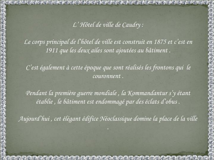 L' Hôtel de ville de Caudry :