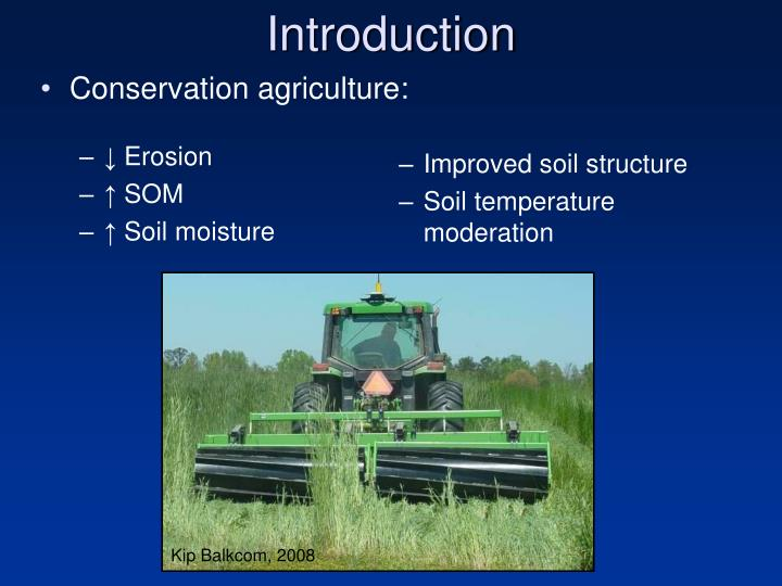 Conservation agriculture: