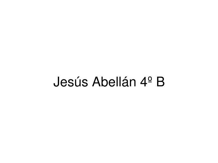 Jesús Abellán 4º B