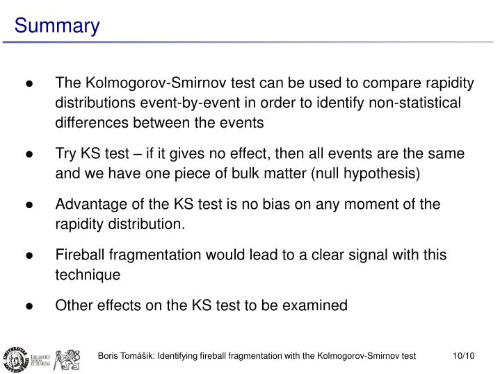 The Kolmogorov-Smirnov test can be used to compare rapidity distributions event-by-event in order to identify non-statistical differences between the events