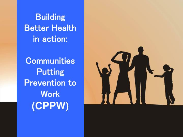 Building Better Health in action: