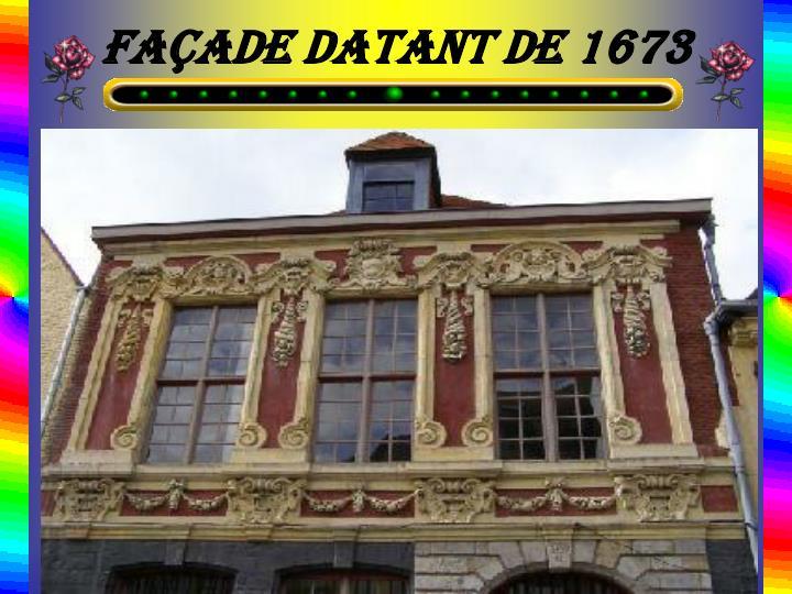 façade datant de 1673