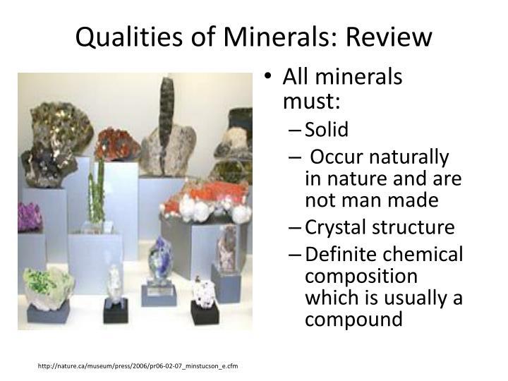 All minerals must: