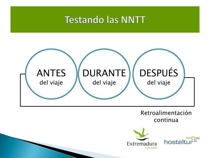 Testando las NNTT