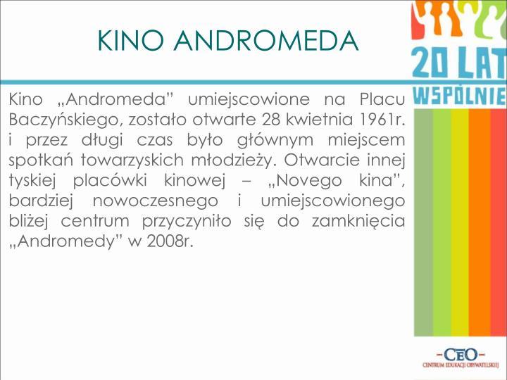 """Kino """"Andromeda"""" umiejscowione na Placu Baczyńskiego, zostało otwarte 28 kwietnia 1961r."""