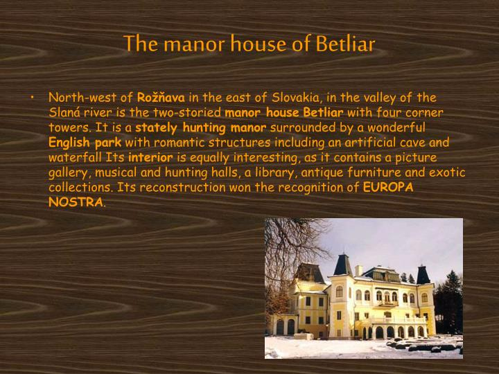 The manor house of Betliar