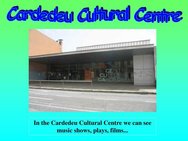 Cardedeu Cultural Centre