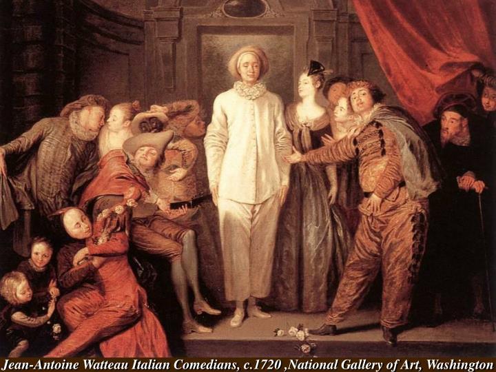 Jean-Antoine Watteau Italian Comedians, c.1720 ,National Gallery of Art, Washington