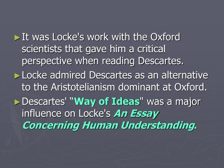 john locke a presentation essay Locke david walsh life and legacy: the elusive locke john locke (1632 – 1704) is arguable the most influential of all political theorist the success of liberal democracy and its embrace.