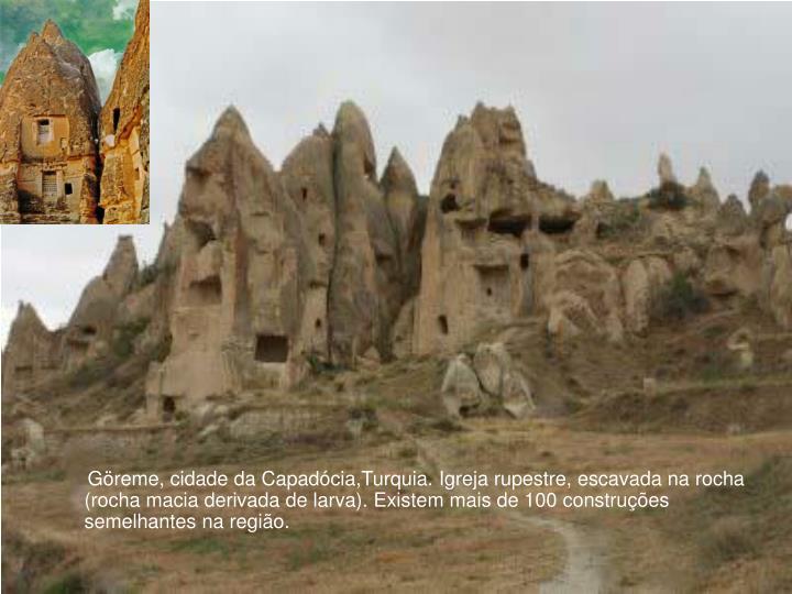 Göreme, cidade da Capadócia,Turquia. Igreja rupestre, escavada na rocha (rocha macia derivada de larva). Existem mais de 100 construções semelhantes na região.