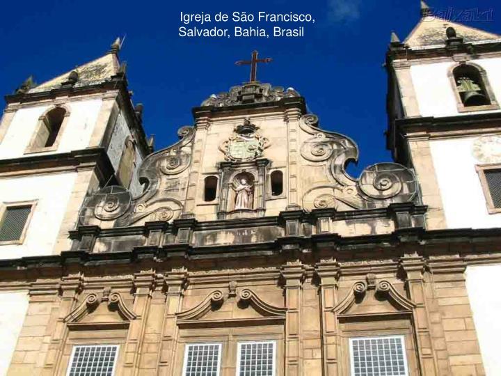 Igreja de São Francisco, Salvador, Bahia, Brasil