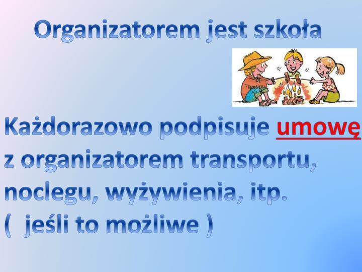 Organizatorem jest szkoła
