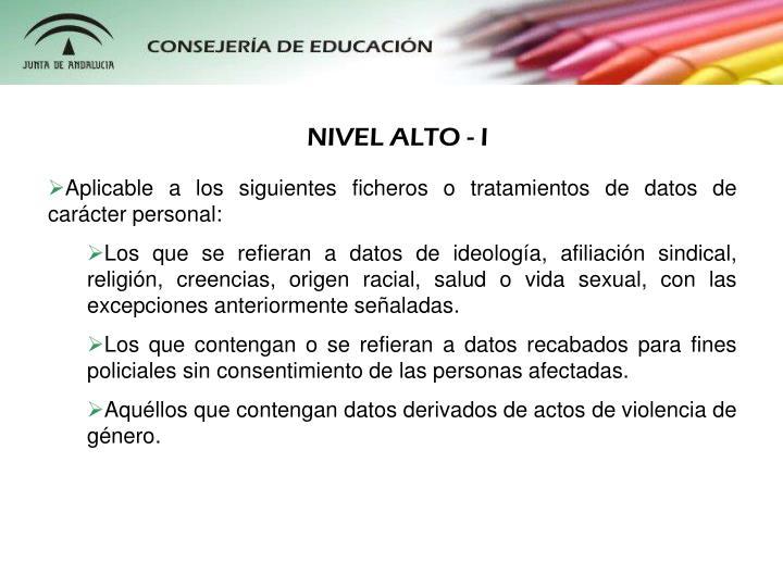 NIVEL ALTO - I