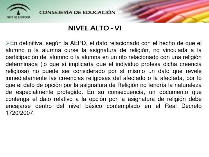 NIVEL ALTO - VI