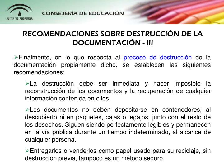 RECOMENDACIONES SOBRE DESTRUCCIN DE LA DOCUMENTACIN - III