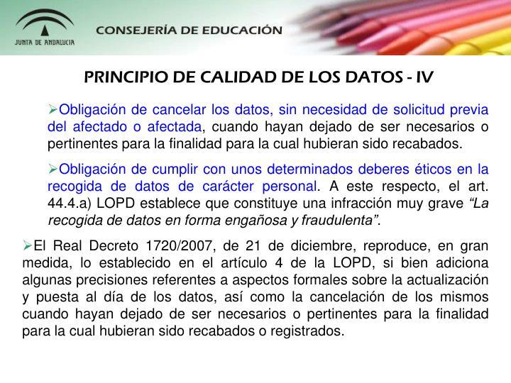 PRINCIPIO DE CALIDAD DE LOS DATOS - IV