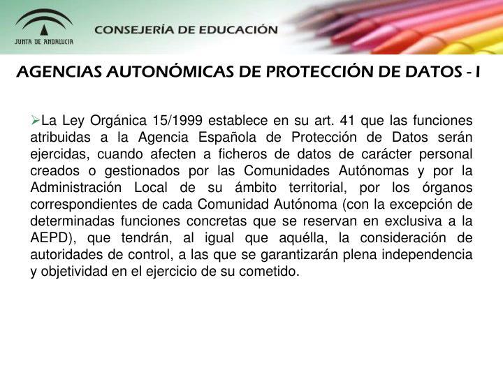 AGENCIAS AUTONMICAS DE PROTECCIN DE DATOS - I