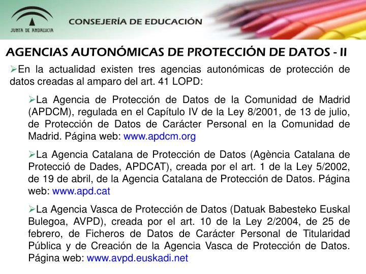 AGENCIAS AUTONMICAS DE PROTECCIN DE DATOS - II
