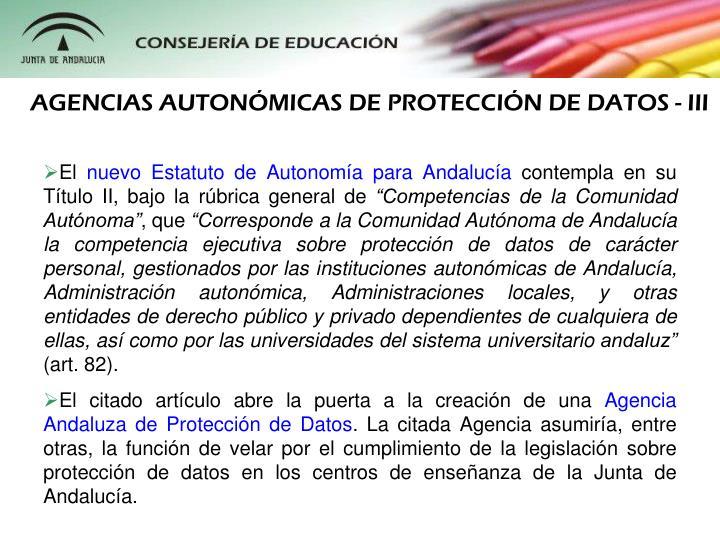 AGENCIAS AUTONMICAS DE PROTECCIN DE DATOS - III