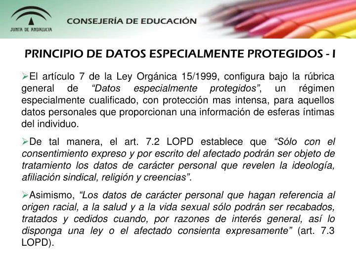 PRINCIPIO DE DATOS ESPECIALMENTE PROTEGIDOS - I