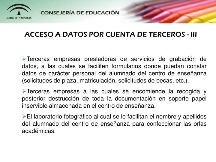 ACCESO A DATOS POR CUENTA DE TERCEROS - III
