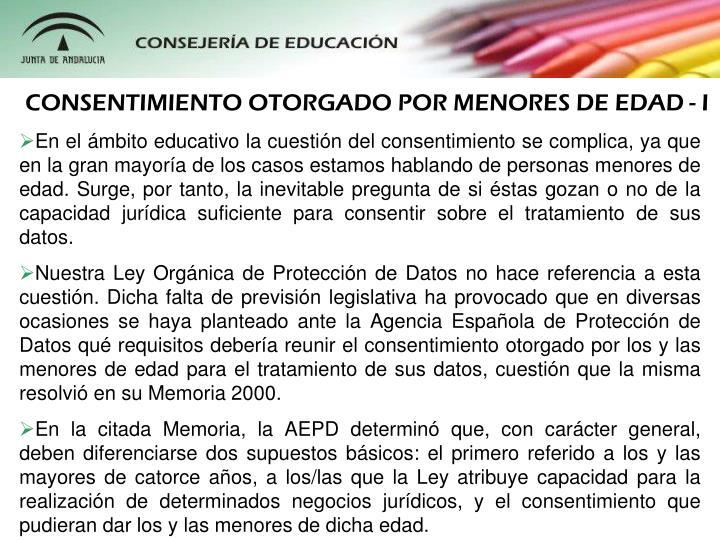 CONSENTIMIENTO OTORGADO POR MENORES DE EDAD - I