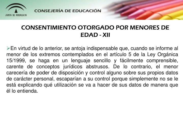 CONSENTIMIENTO OTORGADO POR MENORES DE EDAD - XII