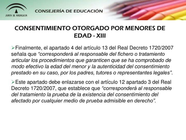 CONSENTIMIENTO OTORGADO POR MENORES DE EDAD - XIII