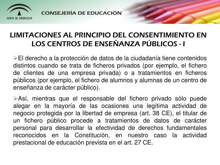 LIMITACIONES AL PRINCIPIO DEL CONSENTIMIENTO EN LOS CENTROS DE ENSEANZA PBLICOS - I