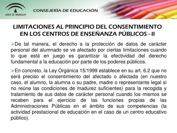 LIMITACIONES AL PRINCIPIO DEL CONSENTIMIENTO EN LOS CENTROS DE ENSEANZA PBLICOS - II