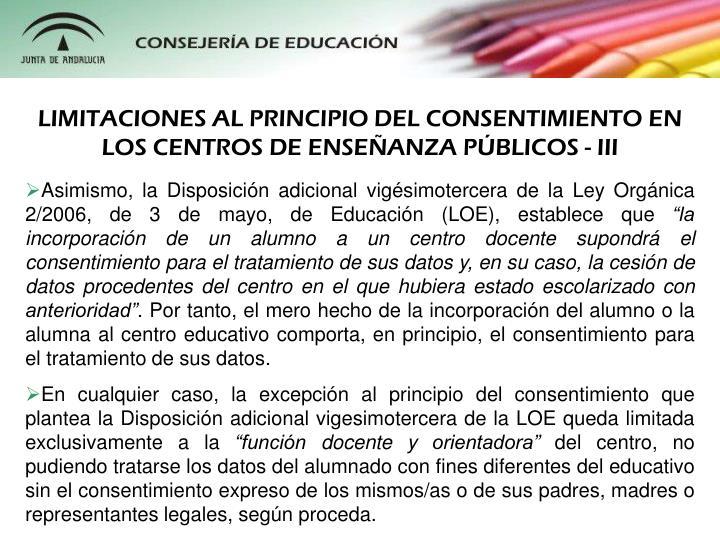 LIMITACIONES AL PRINCIPIO DEL CONSENTIMIENTO EN LOS CENTROS DE ENSEANZA PBLICOS - III