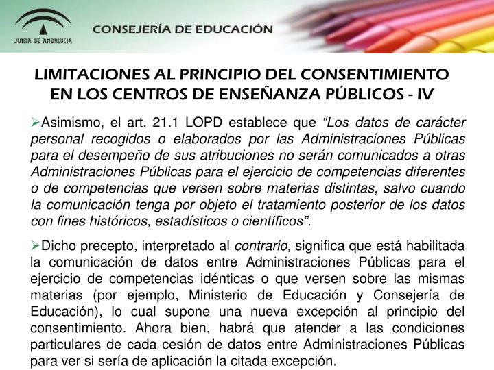 LIMITACIONES AL PRINCIPIO DEL CONSENTIMIENTO EN LOS CENTROS DE ENSEANZA PBLICOS - IV