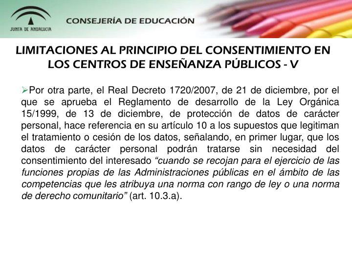 LIMITACIONES AL PRINCIPIO DEL CONSENTIMIENTO EN LOS CENTROS DE ENSEANZA PBLICOS - V