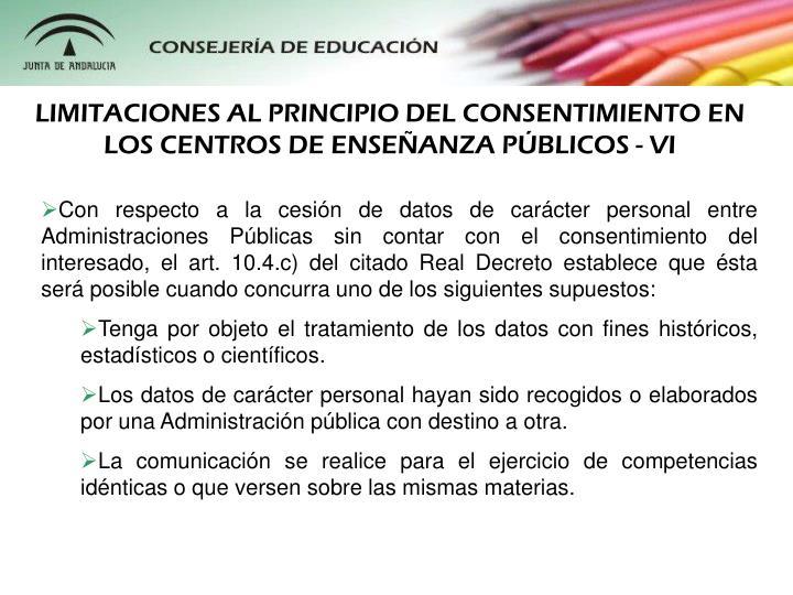LIMITACIONES AL PRINCIPIO DEL CONSENTIMIENTO EN LOS CENTROS DE ENSEANZA PBLICOS - VI