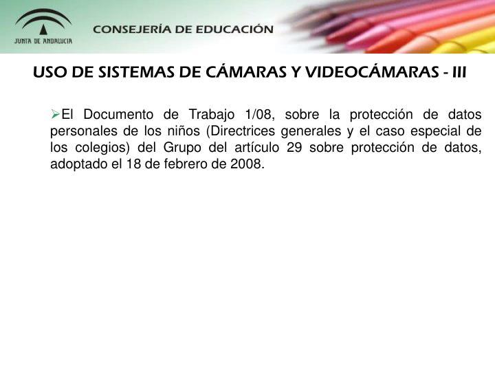 USO DE SISTEMAS DE CMARAS Y VIDEOCMARAS - III