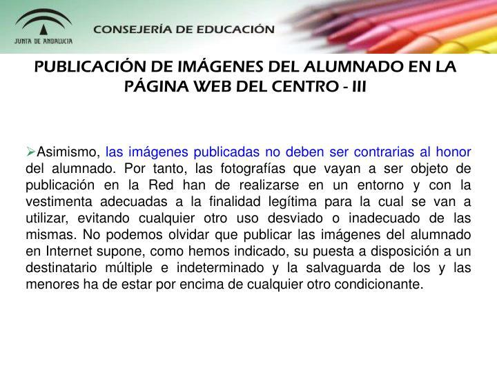 PUBLICACIN DE IMGENES DEL ALUMNADO EN LA PGINA WEB DEL CENTRO - III