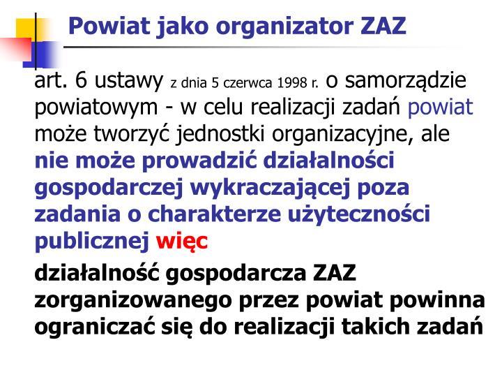 Powiat jako organizator ZAZ