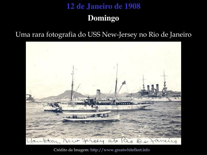 12 de Janeiro de 1908