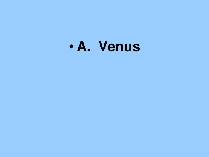 A.  Venus