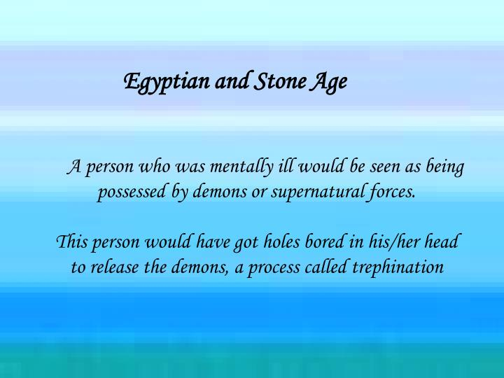 Egyptian and Stone Age