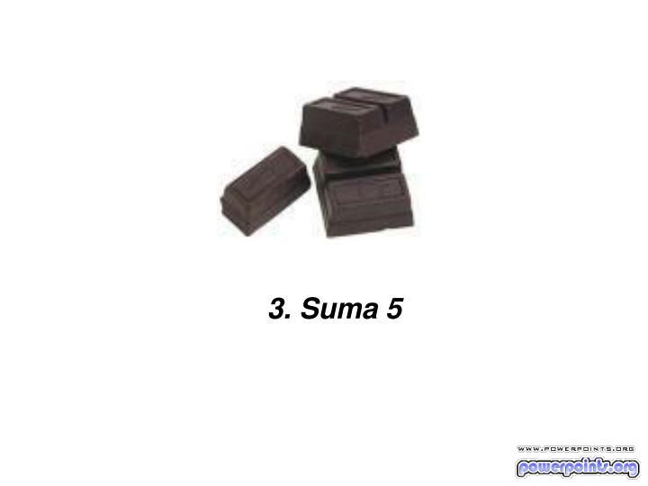3. Suma 5