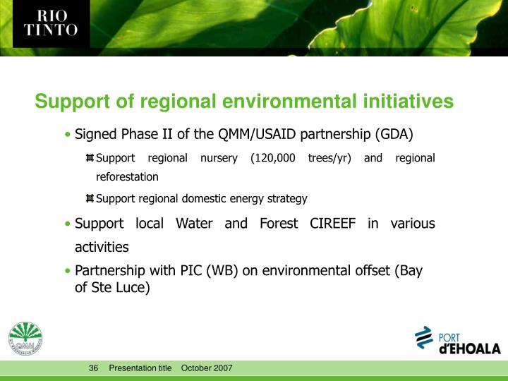 Support of regional environmental initiatives